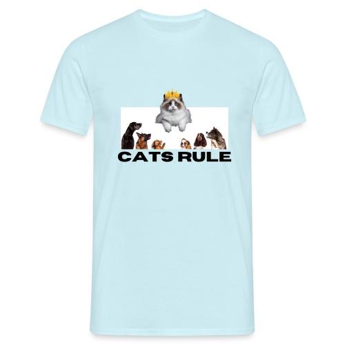 Cats Rule - Men's T-Shirt