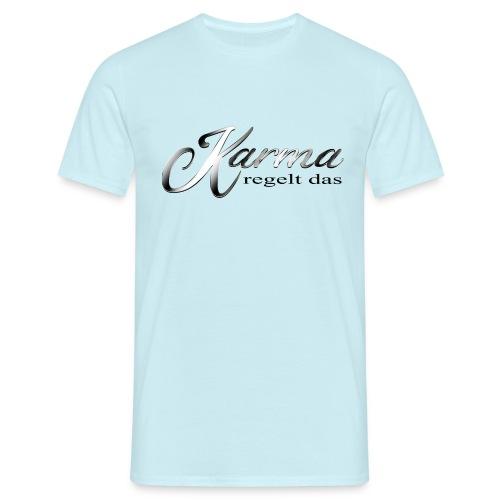 Karma regelt das silber - Männer T-Shirt