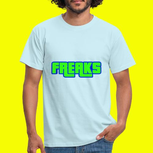 YOU FREAKS - Männer T-Shirt