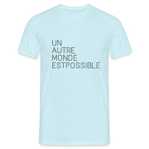 unautre monde - T-shirt Homme