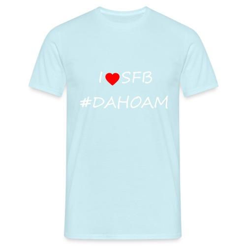 I ❤️ SFB #DAHOAM - Männer T-Shirt