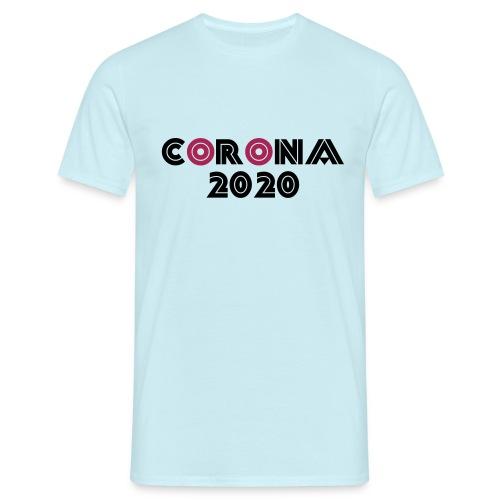 Corona 2020 - Männer T-Shirt