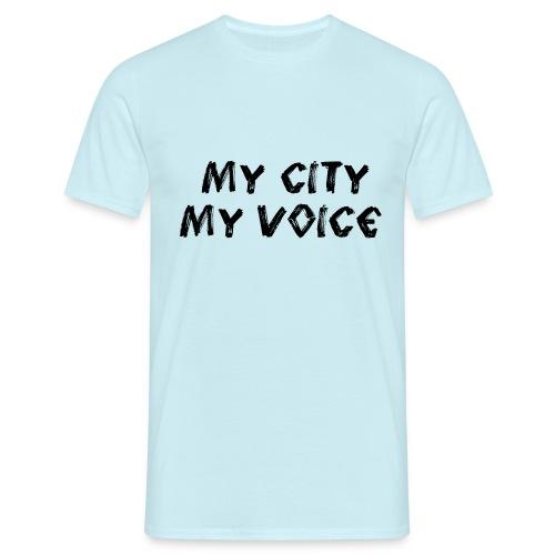 My City My Voice 1 black - Men's T-Shirt