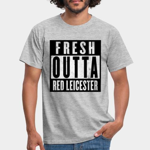 Fresh Outta Red Leicester - Men's T-Shirt