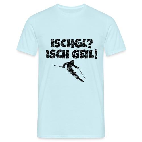 Ischgl Ischgeil (Vintage Schwarz) Ski Skifahrer - Männer T-Shirt