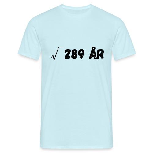 Motiv til 17-åring - T-skjorte for menn