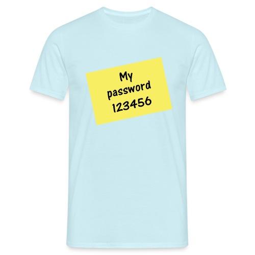 My Password 123456 - Meist verwendetest Passwort - Männer T-Shirt