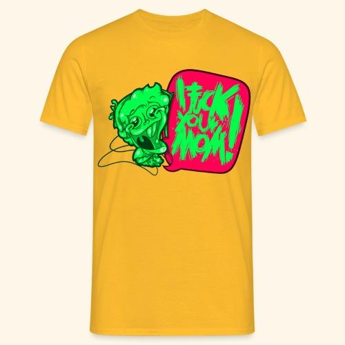IF @ # * K YOUR MOM! - Men's T-Shirt