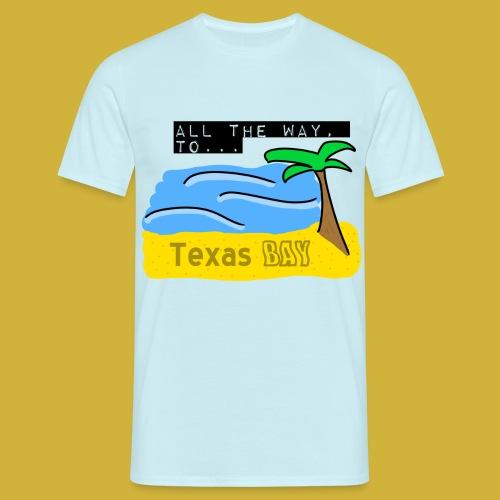 Texas Bay - Men's T-Shirt