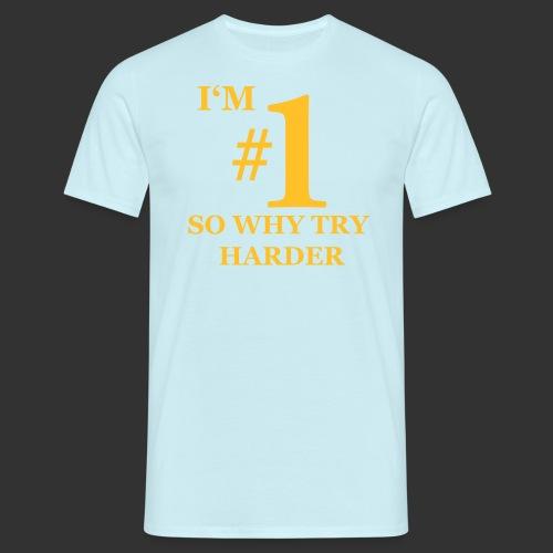 T-shirt, I'm #1 - T-shirt herr