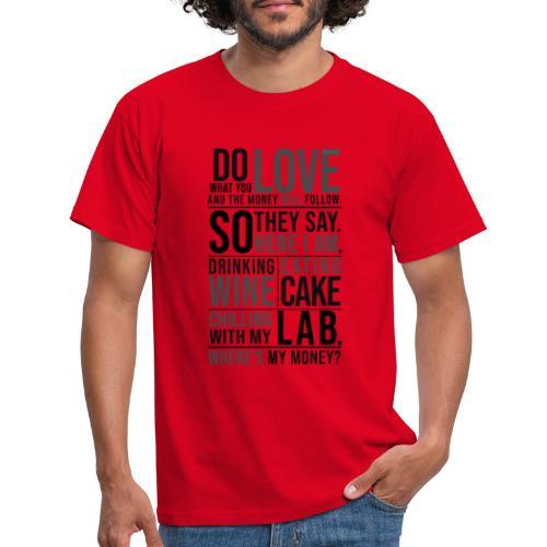 Wine, Cake, Lab III - Miesten t-paita