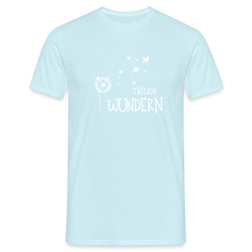taeglichwundernwhite - Männer T-Shirt