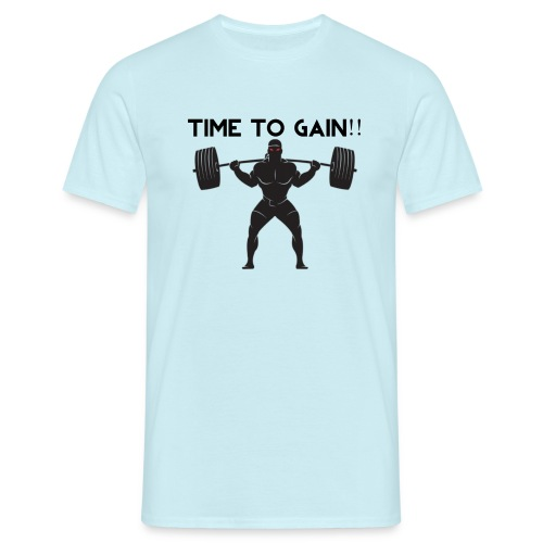 TIME TO GAIN! by @onlybodygains - Men's T-Shirt