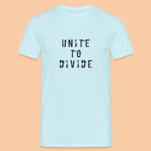 Unite to Divide by Pushactivate - Camiseta hombre