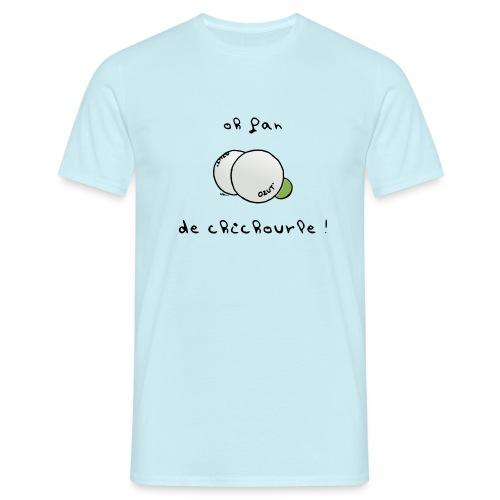 Oh Fan de Chichourle ! - T-shirt Homme