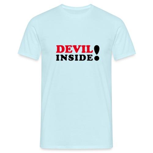 Devil inside - Schriftzug - Männer T-Shirt