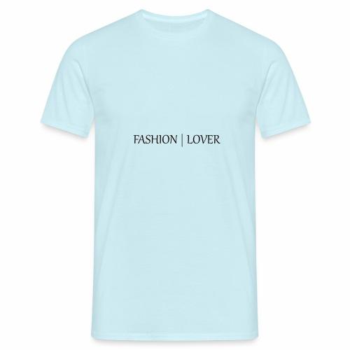 Fashion lover - Männer T-Shirt