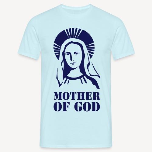 MOTHER OF GOD - Men's T-Shirt
