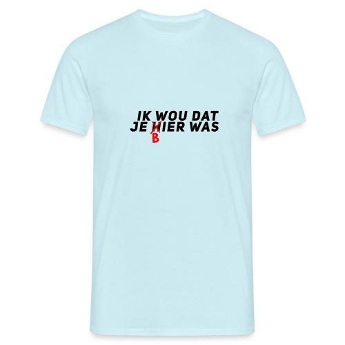 Ik wou dat je bier was - Mannen T-shirt