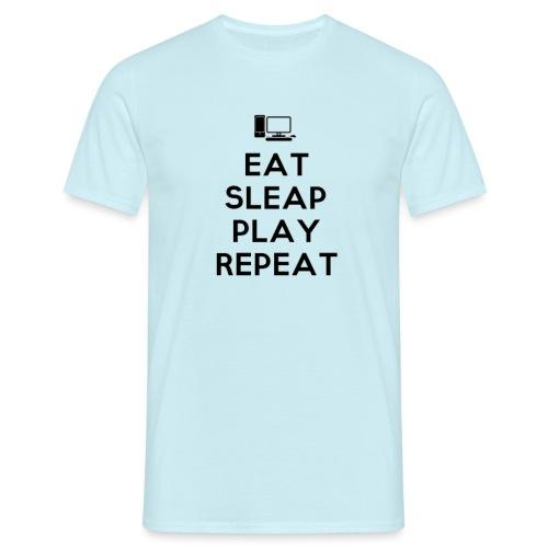 Eat Sleap Play Repeat - La routine des gamers - T-shirt Homme