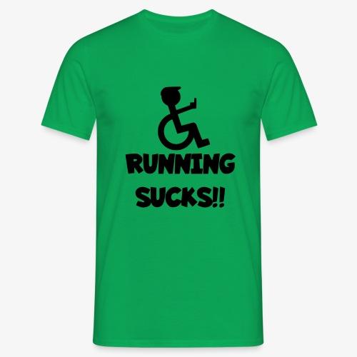 Rolstoel gebruikers haten rennen - Mannen T-shirt