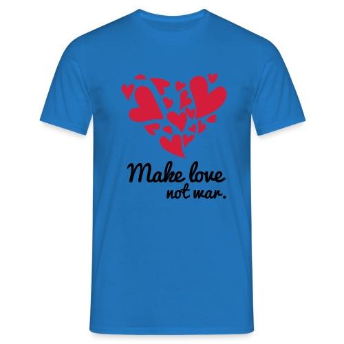 Make Love Not War T-Shirt - Men's T-Shirt