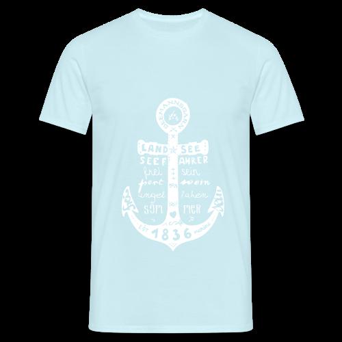 Seemanns Glück ! - Männer T-Shirt