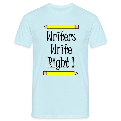 Writers Write Right - Men's T-Shirt
