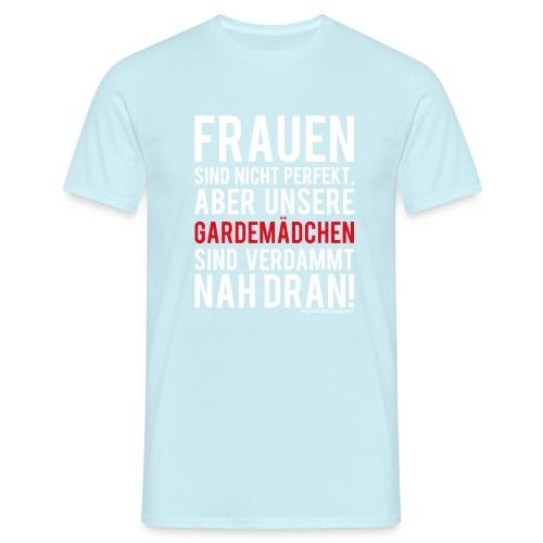 Frauen sind nicht perfekt - Männer T-Shirt