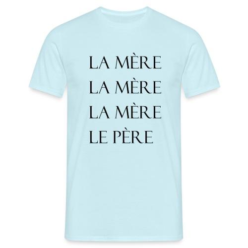 la mère - T-shirt Homme