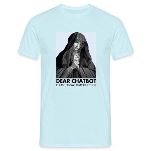 Prière de chatbot - T-shirt Homme