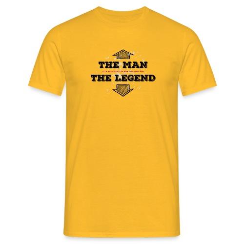 the Man the Legend legendär Sexprotz Macho Titan - Men's T-Shirt