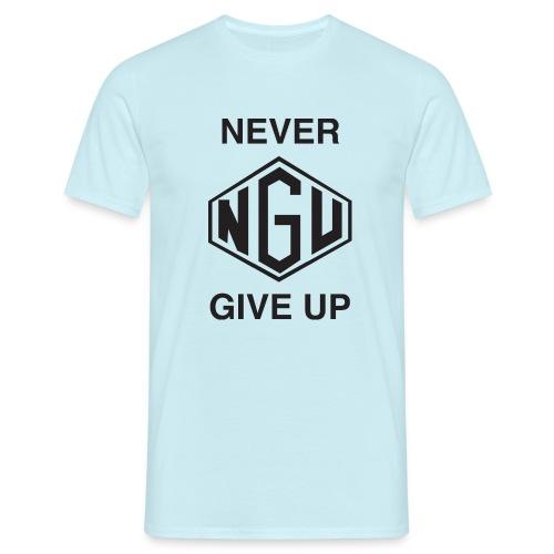 NEVER GIVE UP - Männer T-Shirt