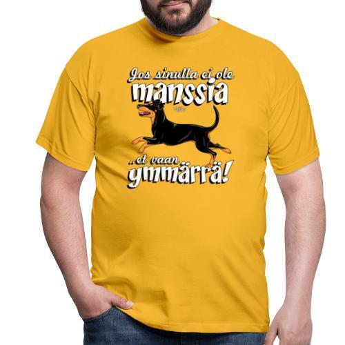 Manssi Ymmärrä - Miesten t-paita