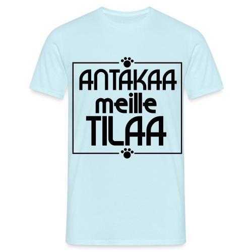 antakaameilletilaa - Miesten t-paita