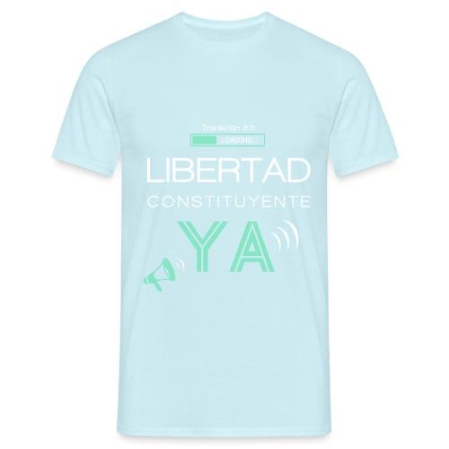Libertad Constituyente ¡YA! - Camiseta hombre