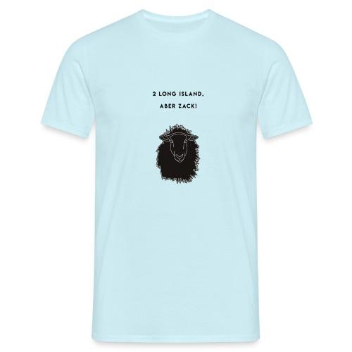 2 Long Island IceTea aber Zack! - Männer T-Shirt