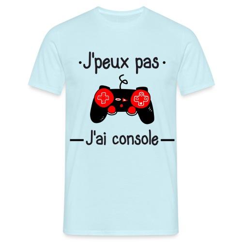 J'peux pas j'ai console - T-shirt Homme