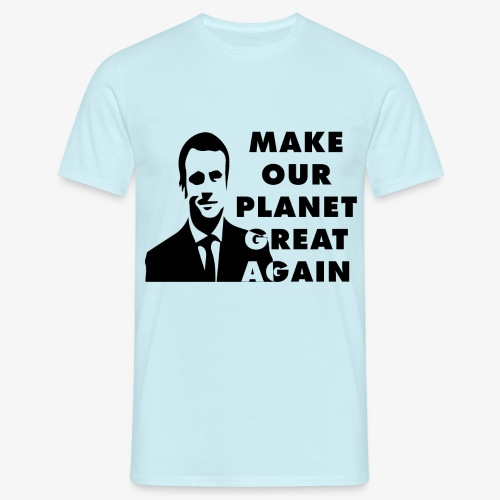 Make our planet great again - T-shirt Homme