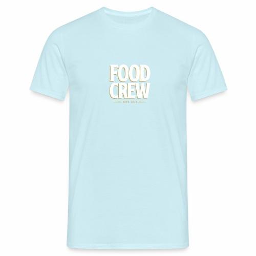 Food Crew - Männer T-Shirt