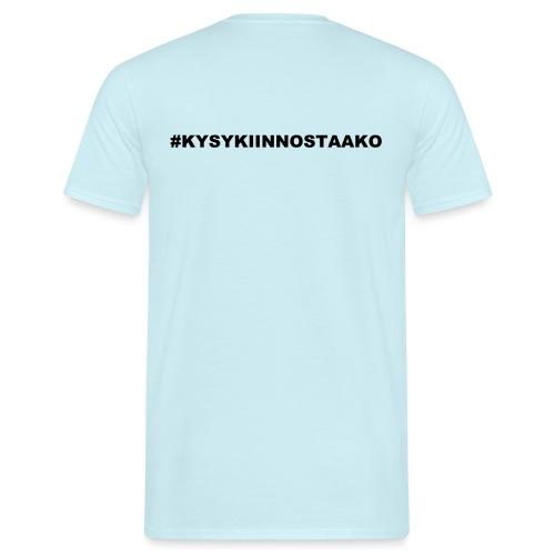 # KYSYKIINNOSTAAKO - Miesten t-paita