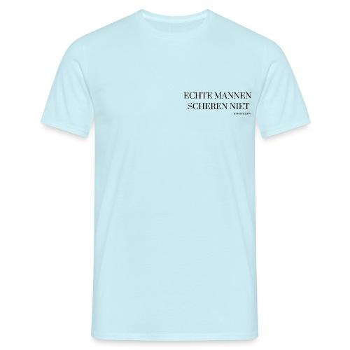 Echte mannen scheren niet - Mannen T-shirt