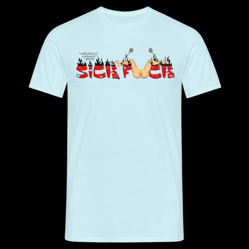 SICK F*CK - Camiseta hombre