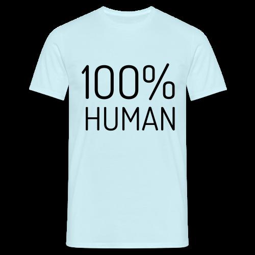 100% Human - Mannen T-shirt