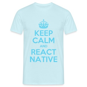KEEP CALM AND REACT NATIVE SHIRT - Männer T-Shirt