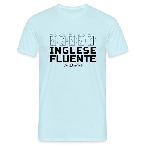 Inglese fluente - Maglietta da uomo