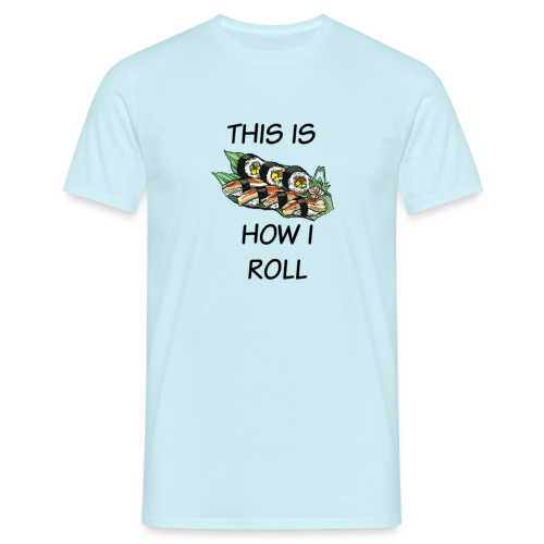 Sushi Roll - Men's T-Shirt