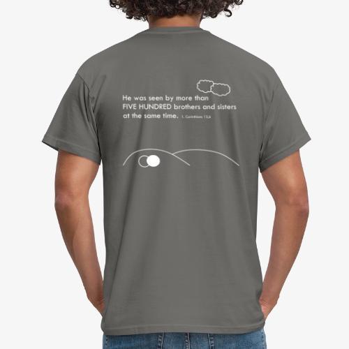 More than 500 - Men's T-Shirt