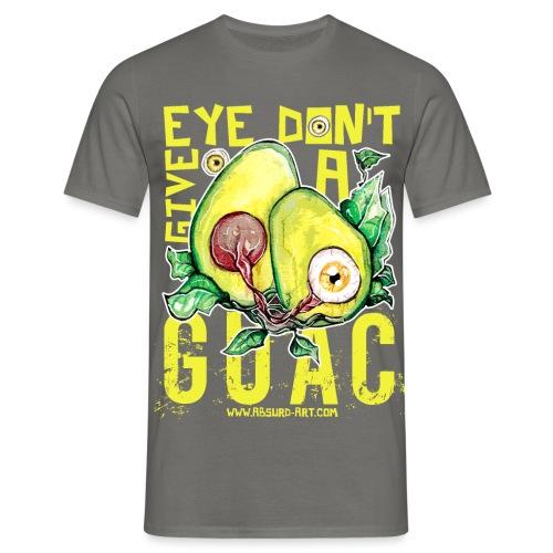 Eye don't give a Guac, von Absurd ART - Männer T-Shirt