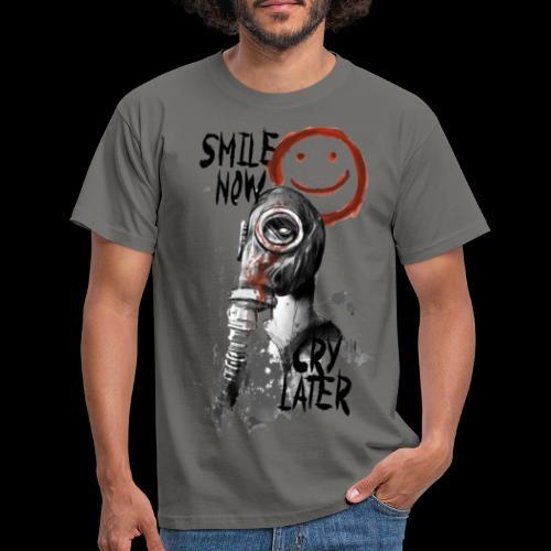 Smile now - Männer T-Shirt
